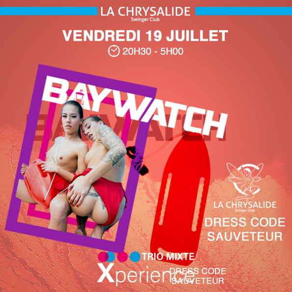 Bay Watch - Alerte à La Chrysalide