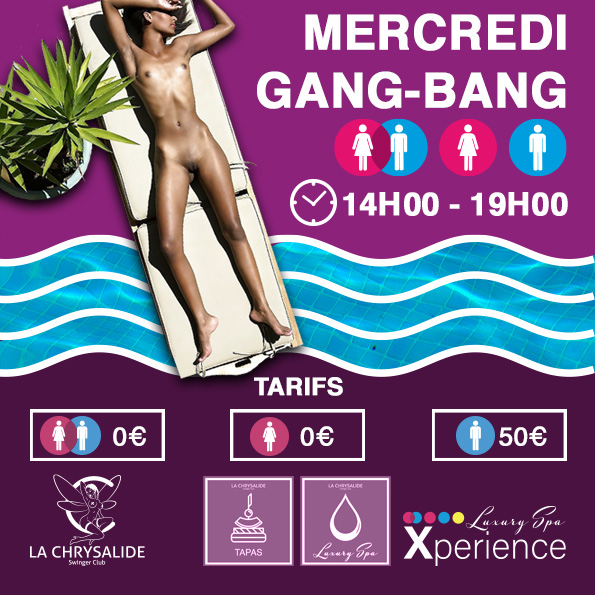 Luxury SPA Mercredi Gang Bang